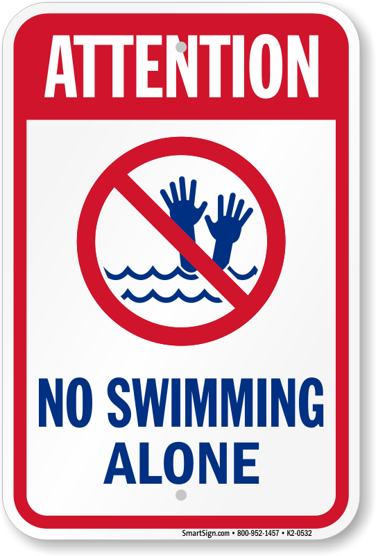 Attention No Swimming Alone Pool Sign Sku K2 0532