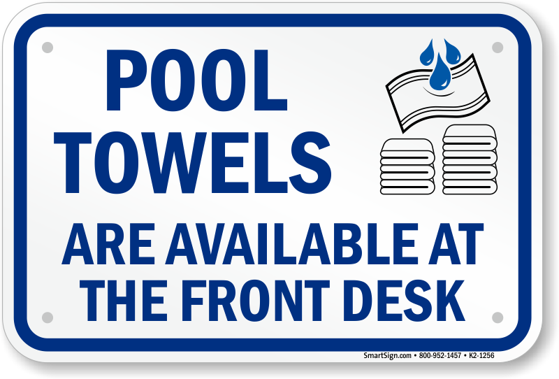 pool towel pool towel signs