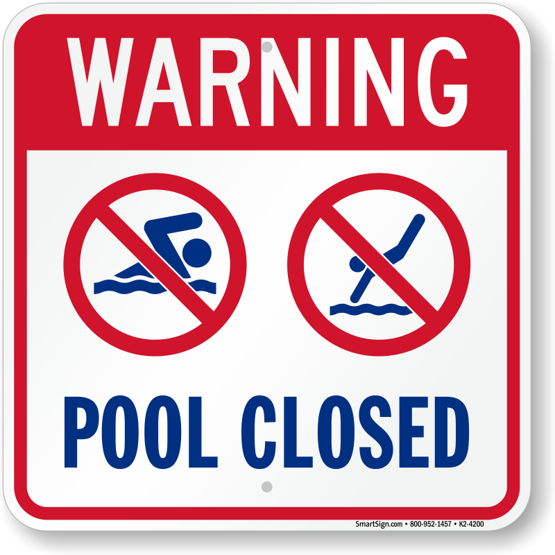 Swimming Pool Closed Signs Free Shipping