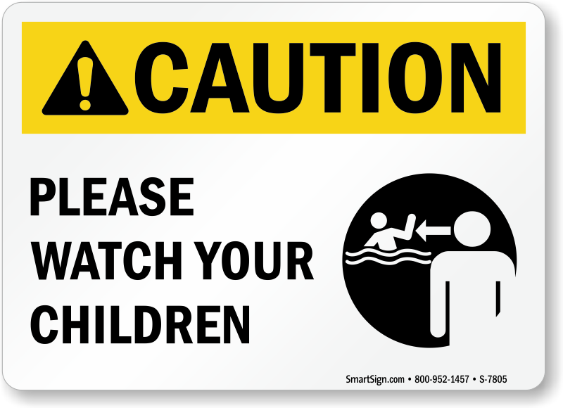 Caution, Please Watch Your Children Sign with Graphic, SKU ...