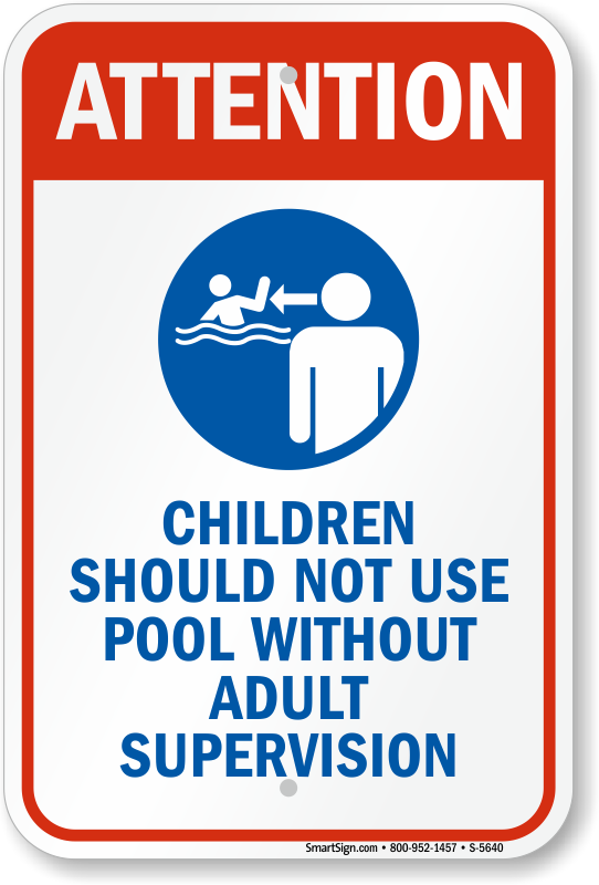 Adult Supervision Required Signs for Pool Area