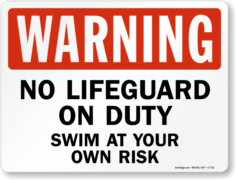 Warning No Lifeguard On Duty Swim At Your Risk Sign Sku