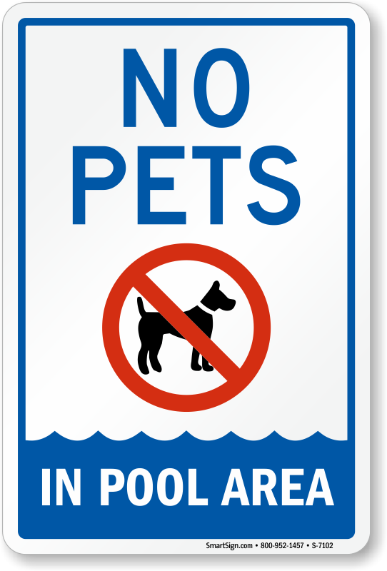 No Pets In Pool Area Sign Sku S 7102