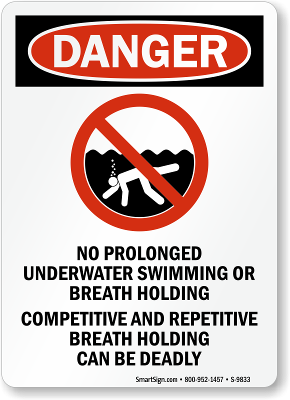 Danger No Prolonged Underwater Breath Holding Sign Sku S
