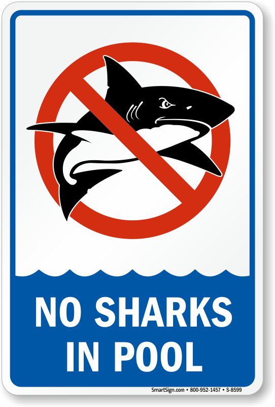 No Sharks In Pool - Humorous Sign, SKU: S-8599