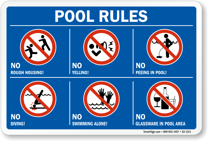 No running no pushing no roughhousing signs for Pool design rules