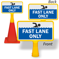 Fast Lane Only ConeBoss Pool Sign