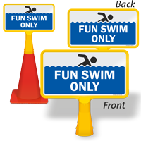 Fun Swim Only ConeBoss Pool Sign