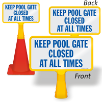 Keep Pool Gate Closed At All Times ConeBoss Pool Sign