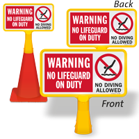No Lifeguard On Duty No Diving ConeBoss Pool Sign