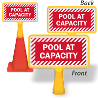 Pool At Capacity Double-Sided ConeBoss Sign