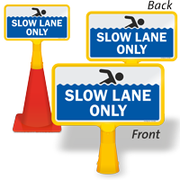 Slow Lane Only ConeBoss Pool Sign