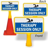 Therapy Session Only ConeBoss Pool Sign