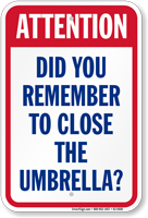 Attention Close Umbrella Pool Safety Sign