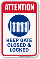 Attention Keep Gate Closed And Locked Sign