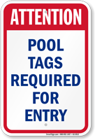 Attention Pool Tags Required For Entry Sign