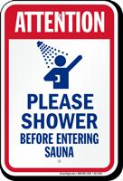 Attention, Shower Before Entering Sauna Sign