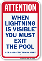 Attention When Lightning Exit Pool Sign