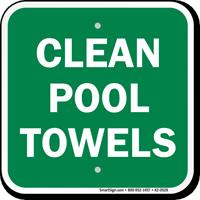 Clean Pool Towels Sign