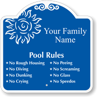 Custom Family Pool Rules Signature Sign