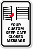 Custom Keep Gate Closed Pool Safety Sign