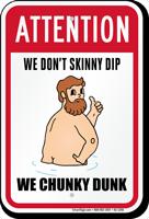 Do Not Skinny Dip, Humorous Pool Sign