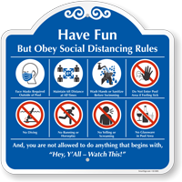 Have Fun, But Obey Social Distancing Rules