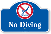 No Diving Dome Top Sign