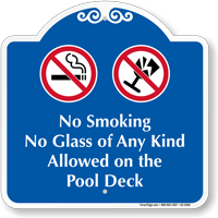 No Smoking On The Pool Deck Signature Sign