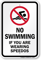 No Swimming If Wearing Speedos Pool Sign