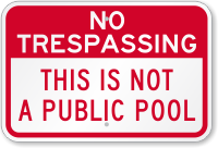 This Is Not A Public Pool Sign