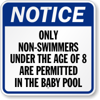 Only Non Swimmers Are Permitted Notice Sign
