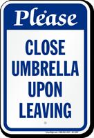 Please Close Umbrella Upon Leaving Sign