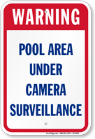 Pool Area Under Camera Surveillance Warning Sign