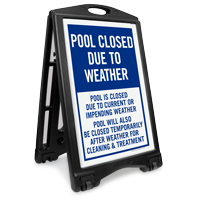 Pool Closed Due To Weather Sidewalk Sign