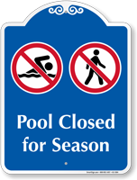 Pool Closed For Season Signature Sign