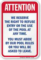 Right To Refuse Entry Pool Safety Sign