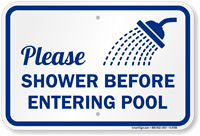 Please Shower Before Entering Pool Sign