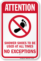Use Shower Shoes All Times No Exceptions Sign