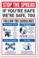 Stop the Spread If You're Safe We're Safe Too Social Distancing Sign