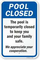 The Pool Is Temporarily Closed To Keep You Safe Sign