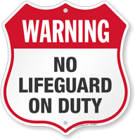 Warning No Lifeguard On Duty Pool Safety Shield Sign