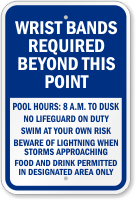 Wrist Bands Required Beyond This Point Pool Sign