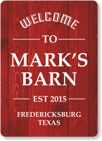 Add Name Date Place Welcome To Barn Custom Sign