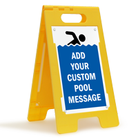 Add Your Pool Message Custom Standing Floor Sign