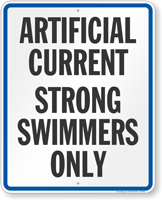 Artifical Current Strong Swimmers Only Wisconsin State Pool Sign