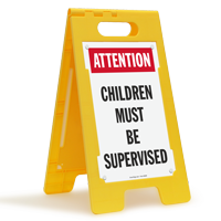 Attention Children Must Be Supervised Floor Sign