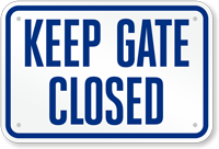 Keep Gate Closed Pool Sign