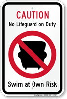 No Life Guard On Duty Sign