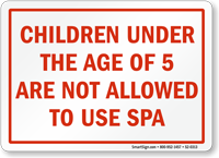 Children Under The Age Of 5, Spa Sign